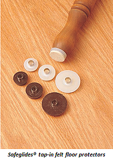 Safeglides tap-in felt pads help protect finished hardwood floors from damage.